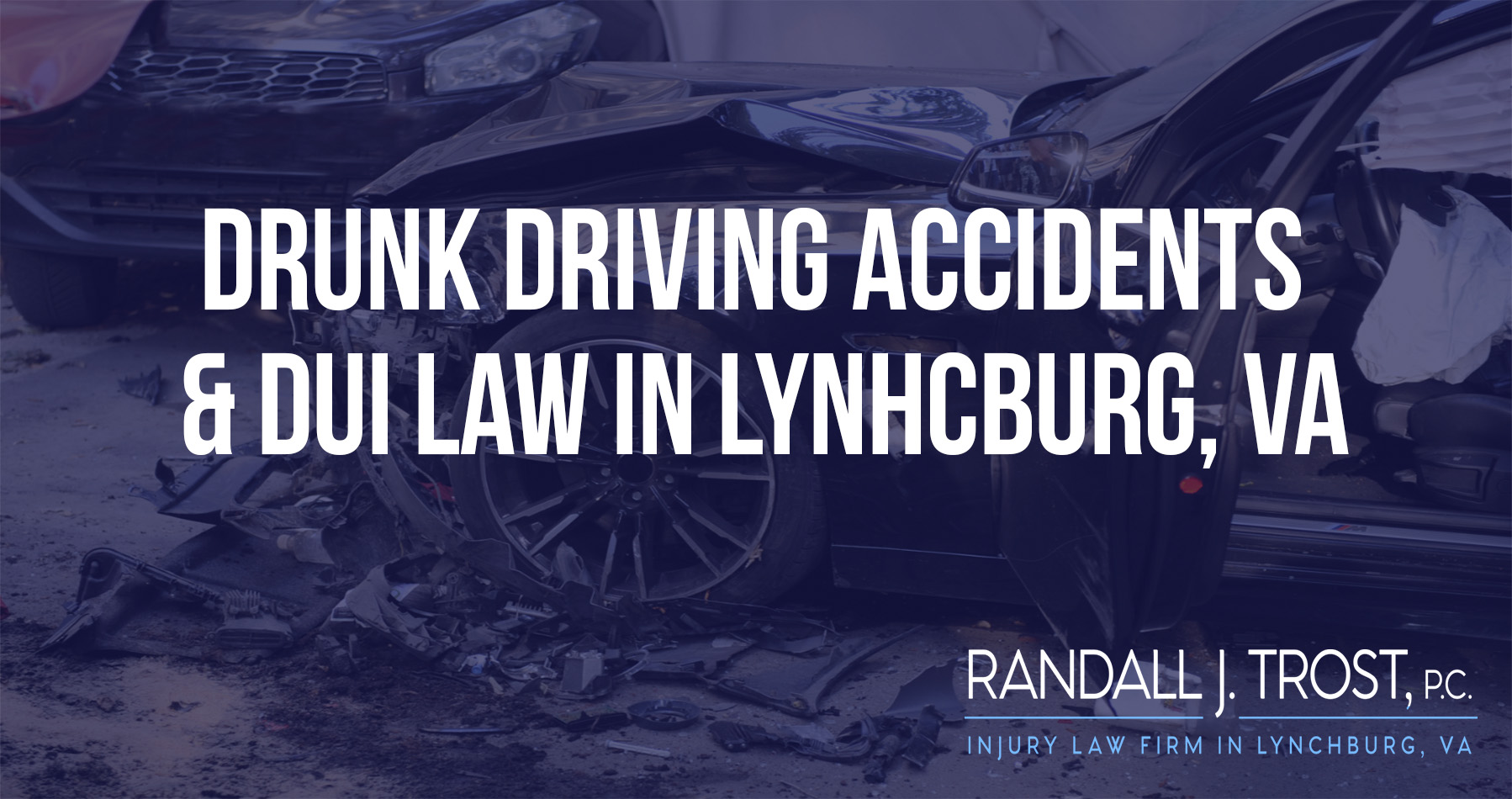 Lynchburg Drunk Driving Accident